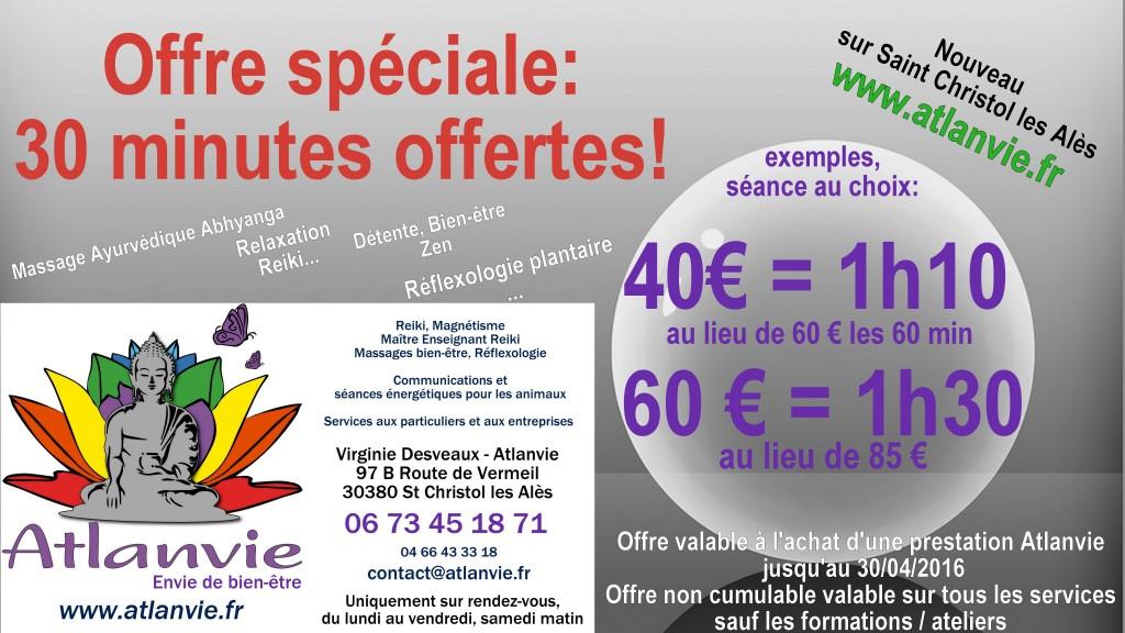 Offre Spéciale Atlanvie 30 min offertes jusquau 30.04.2016